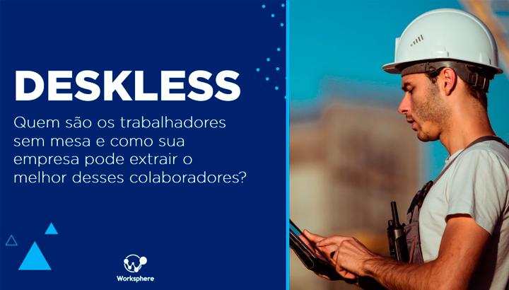 E-book: Deskless – Quem são os trabalhadores sem mesa?